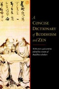 A Concise Dictionary of Buddhism and Zen (Paperback)
