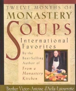 Twelve Months of Monastery Soups (Hardcover)