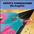 Satan's Cheerleaders - Electraglide