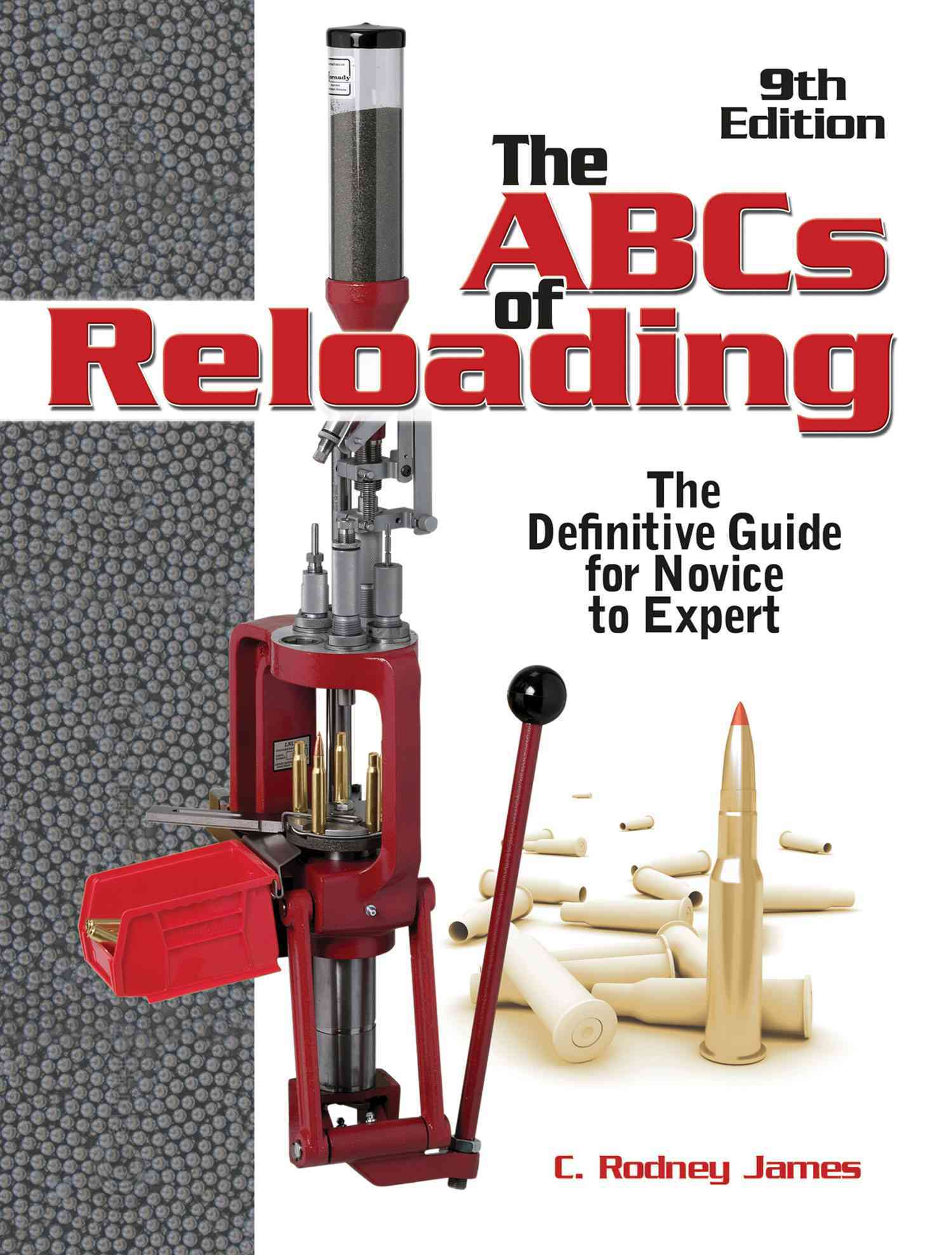 The ABCs of Reloading: The Definitive Guide for Novice to Expert (Paperback)