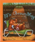 Mr. Groundhog Wants the Day Off / El Senor Marmota Quiere El Dia Libre (Paperback)