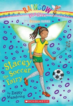 Stacey the Soccer Fairy (Paperback)