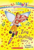 Zoe the Skating Fairy (Paperback)