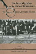 Northern Migration and the Harlem Renaissance: Researching American History (Paperback)