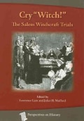 "Cry ""Witch"": The Salem Witchcraft Trials (Paperback)"