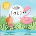 Hello, Florida! (Board book)