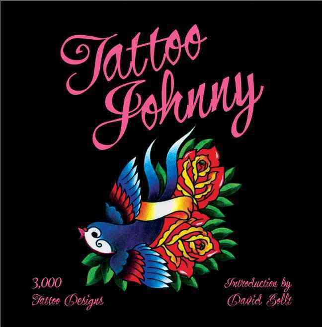 Tattoo Johnny: 3,000 Tattoo Designs (Paperback)