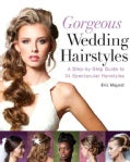 Spectacular Hair: A Step-by-Step Guide to 46 Gorgeous Styles (Paperback)