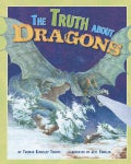 The Truth About Dragons (Hardcover)