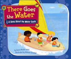 There Goes the Water: A Song About the Water Cycle (Hardcover)