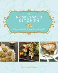 The Newlywed Kitchen: Delicious Meals for Couples Cooking Together (Paperback)