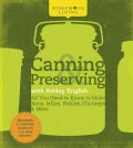 Canning & Preserving With Ashley English: All You Need to Know to Make Jams, Jellies, Pickles, Chutneys & More (Hardcover)