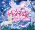 Magical Horses: A Spellbinding Ride Through Classic Tales of Wonder (Hardcover)