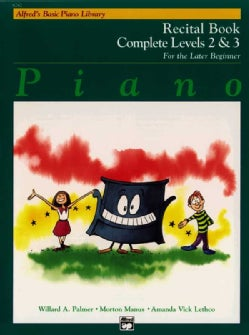 Alfred's Basic Piano Recital Book Complete Levels 2 & 3: For the Later Beginner (Paperback)