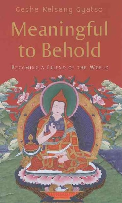 Meaningful to Behold: Becoming a Friend of the World (Hardcover)