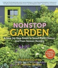 The Nonstop Garden: A Step-by-Step Guide to Smart Plant Choices for Four-Season Designs (Paperback)
