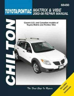 Chilton Toyota Matrix & Pontiac Vibe, 2003-2008 Repair Manual (Paperback)