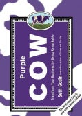 Purple Cow: Transform Your Business by Being Remarkable (Hardcover)