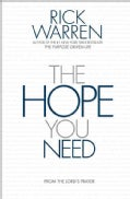 The Hope You Need: From the Lord's Prayer (Hardcover)