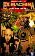 Ex Machina 9: Ring Out the Old (Paperback)