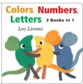 Colors, Numbers, Letters (Board book)