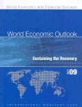 World Economic Outlook, October 2009: Substaining the Recovery (Paperback)