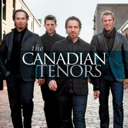 Canadian Tenors - The Canadian Tenors