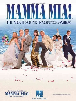 Mamma Mia!: The Movie Soundtrack Featuring the Songs of Abba (Paperback)
