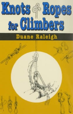 Knots & Ropes for Climbers (Paperback)