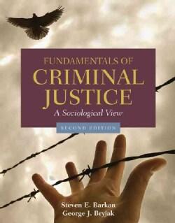 Fundamentals of Criminal Justice: A Sociological View (Paperback)