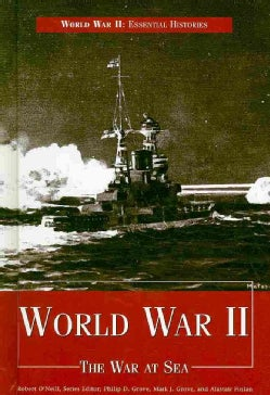 World War II: The War at Sea (Hardcover)