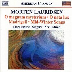 Elora Festival Singers - Lauridsen: Choral Works