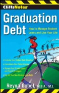 CliffsNotes Graduation Debt: How to Manage Student Loans and Live Your Life (Paperback)