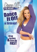 Dance Off The Inches: Dance Off & Firm Up (DVD)