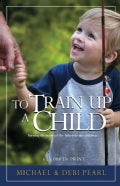 To Train Up a Child (Paperback)