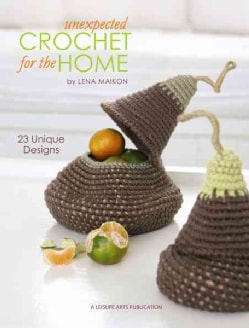 Unexpected Crochet for the Home (Paperback)