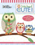Stitched So Cute! (Hardcover)