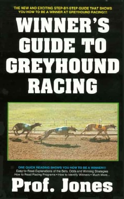 Winner's Guide to Greyhound Racing (Paperback)