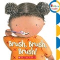 Brush, Brush, Brush! (Board book)