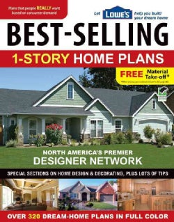 Lowe's Best-Selling 1-Story Home Plans (Paperback)