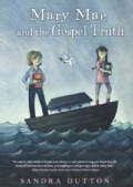 Mary Mae and the Gospel Truth (Hardcover)