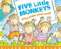 Five Little Monkeys Play Hide-and-Seek (Paperback)