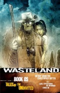 Wasteland 5: Tales of the Uninvited (Paperback)