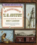 The Selected Works of T. S. Spivet (Paperback)