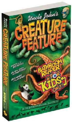 Uncle John's Creature Feature Bathroom Reader for Kids Only (Paperback)