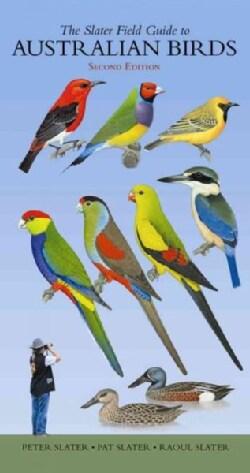 The Slater Field Guide to Australian Birds (Paperback)