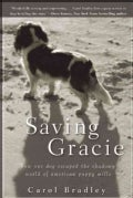 Saving Gracie: How One Dog Escaped the Shadowy World of American Puppy Mills (Hardcover)