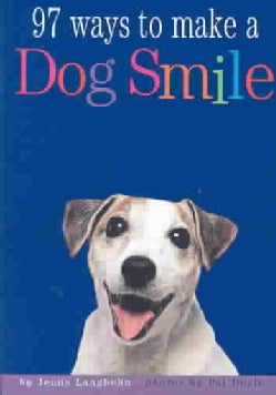 97 Ways to Make a Dog Smile (Paperback)
