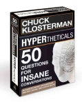 Hypertheticals: 50 Questions for Insane Conversations (Cards)