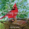 Nesting Instincts: A Bird's-Eye View (Hardcover)